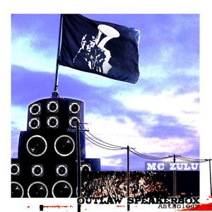 MC ZULU - Outlaw Speakerbox Anthology