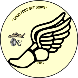 ED WIZARD/DISCO DOUBLE DEE/THE OWL/LOSHMI/THE FUNK DISTRICT/SITUATION/SPANKIE HAZARD - Good Foot Get Down