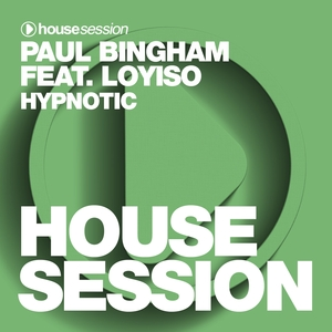 BINGHAM, Paul feat LOYISO - Hypnotic