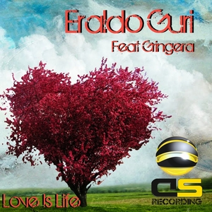 ERALDO GURI feat GRINGERA - Love Is Life