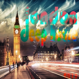 VARIOUS - London Deep House 2015
