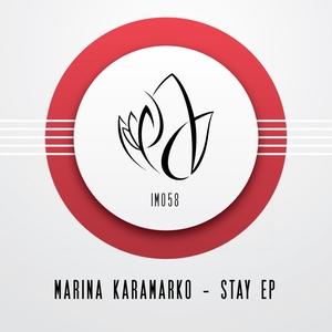 MARINA KARAMARKO - Stay EP