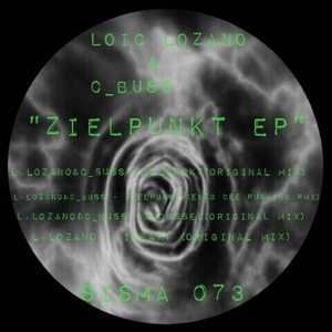 C BUSS/LOIC LOZANO - Zielpunkt EP