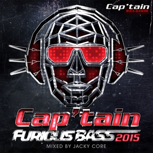 CORE, Jacky/VARIOUS - Cap'tain Furious Bass 2015