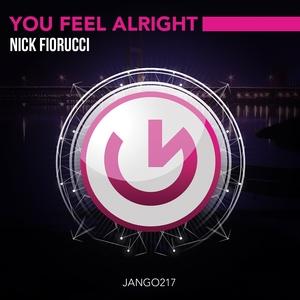 FIORUCCI, Nick - You Feel Alright