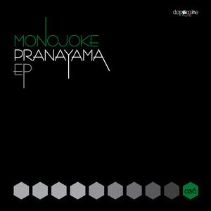MONOJOKE - Pranayama