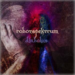 ROBOTSPEKTRUM - Diabolus