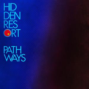 HIDDEN RESORT - Pathways