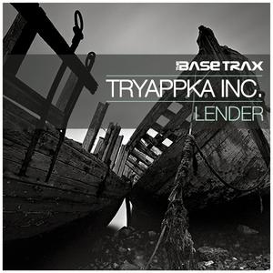 TRYAPPKA INC - Lender