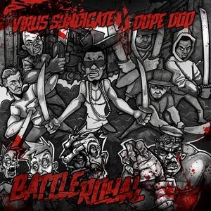VIRUS SYNDICATE/DOPE DOD - Battle Royal - EP