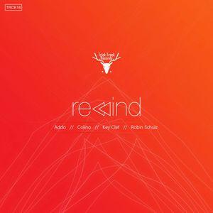 ADDO/COLINO/KEY CLEF/ROBIN SCHULZ - Rewind