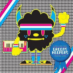 GREENSKEEPERS - Live Like You Wanna Live (Remastered)