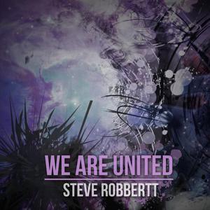 ROBBERTT, Steve - We Are United