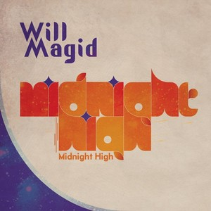 MAGID, Will - Midnight High