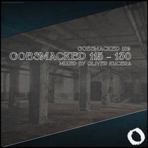 KUCERA, Oliver/VARIOUS - Gobsmacked 115: 130 (unmixed tracks)