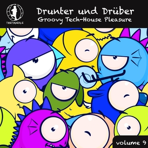 VARIOUS - Drunter Und DrAbber Vol 9: Groovy Tech House Pleasure (unmixed tracks)