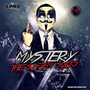 MYSTERY - The System Sucks