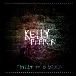 PEPPER, Kell - Intent To Conquer EP