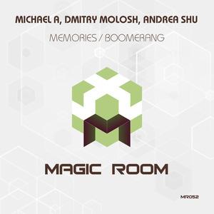 MICHAEL A/DMITRY MOLOSH/ANDREA SHU - Memories
