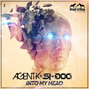 AGENT K/SI DOG - Into My Head