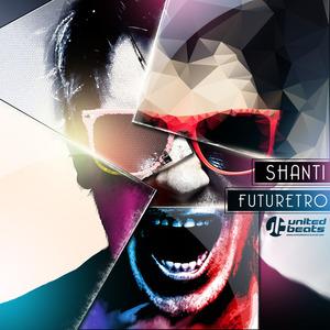 SHANTI - Futuretro