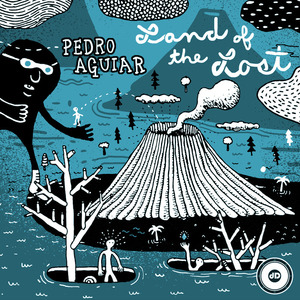 AGUIAR, Pedro - Land Of The Lost