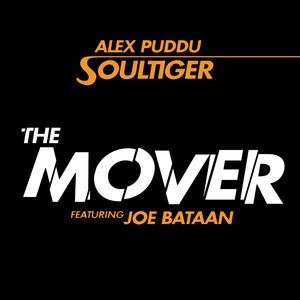 PUDDU SOULTIGER, Alex feat JOE BATAAN - The Mover