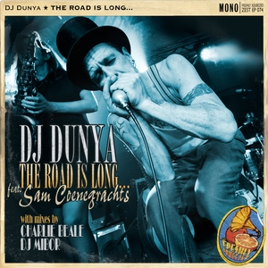 DJ DUNYA feat SAM COENEGRACHTS - The Road Is Long...