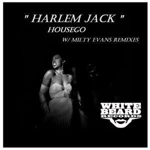HOUSEGO - Harlem Jack