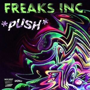 FREAKS INC - Push