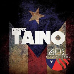 MENDEZ - Taino EP