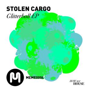 STOLEN CARGO - Glitterball