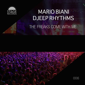 BIANI, Mario/DJEEP RHYTHMS - The Freaks Come With Me