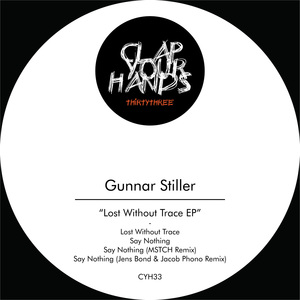 GUNNAR STILLER - Lost Without Trace EP