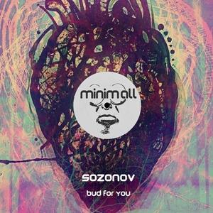 SOZONOV - Bud For You