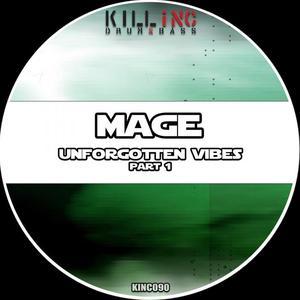 MAGE - Unforgotten Vibes Part 1