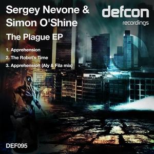 NEVONE, Sergey/SIMON O SHINE - The Plague EP