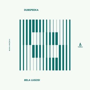 DUBSPEEKA - Bela Lugosi