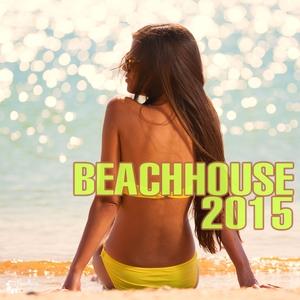 VARIOUS - Beach House 2015