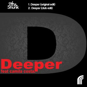 9TH&SHUNK feat CAMILLA COSTA - Deeper