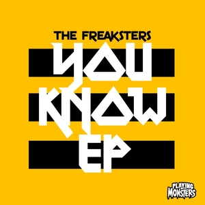 FREAKSTERS, The - You Know EP