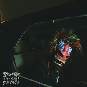 SHILPA RAY - Last Year's Savage
