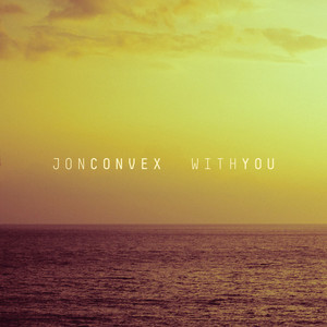 CONVEX, Jon - With You