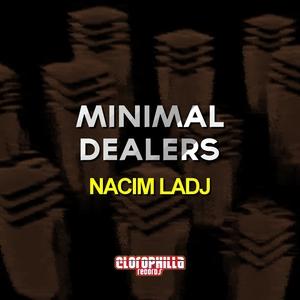 NACIM LADJ - Minimal Dealers