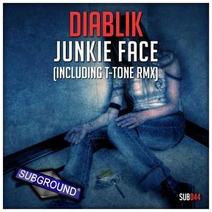 DIABLIK - Junkie Face