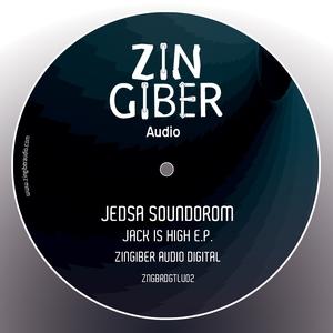 JEDSA SOUNDOROM - Jack Is High EP