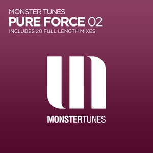 VARIOUS - Monster Tunes: Pure Force 02