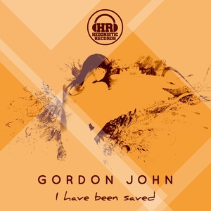 JOHN, Gordon - I Have Been Saved