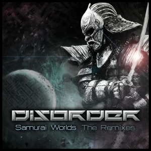 DISORDER - Samurai Worlds the (remixes volume) 1