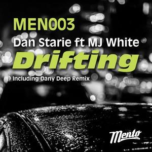 STARIE, Dan feat MJ WHITE - Drifting